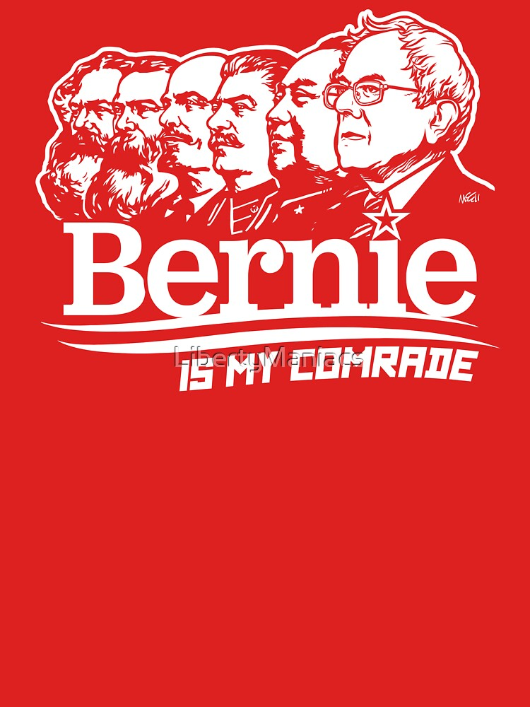 Bernie Sanders Is My Comrade | Unisex T-Shirt