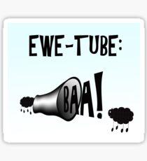 Ewe tube Sticker