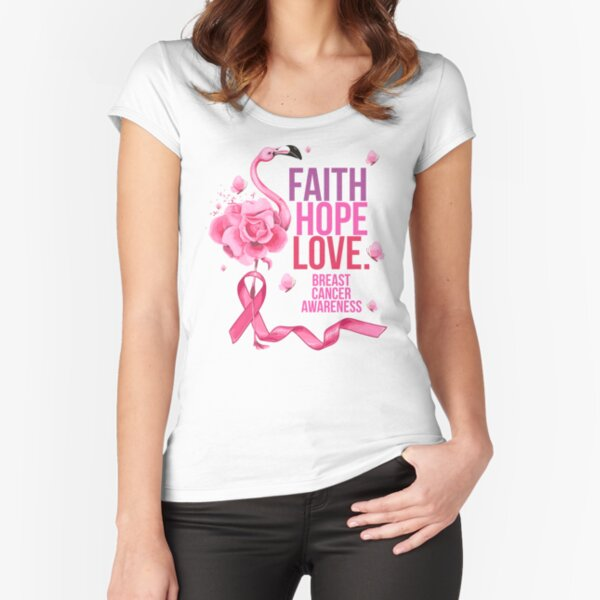 Flower Faith Hope Love Breast Cancer Awareness Fitted Scoop T-Shirt