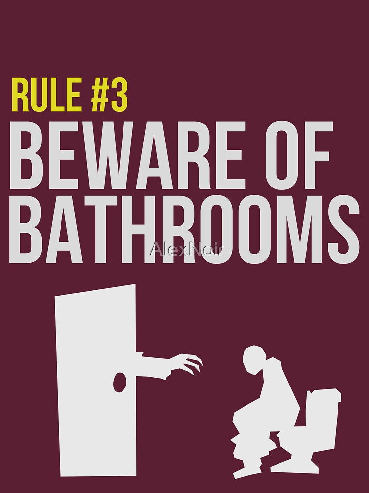 Zombie Survival Guide - Rule #3 - Beware of Bathrooms | Unisex T-Shirt