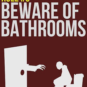 Zombie Survival Guide - Rule #3 - Beware of Bathrooms von AlexNoir