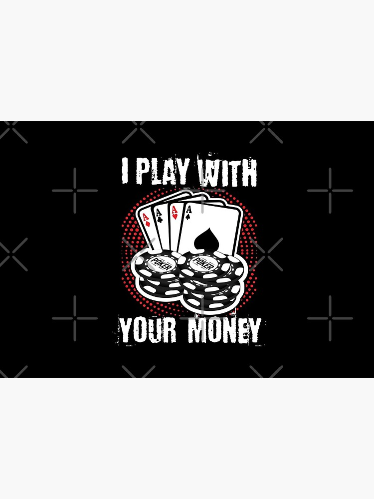 I play with your money design by Mbranco