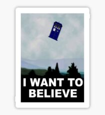 """""""I Want To Believe"""" Police Public Call Box version.  Sticker"""