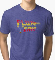 Flux Yeah! Tri-blend T-Shirt