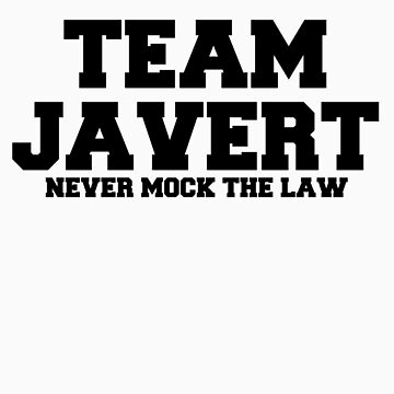 Team Javert v2 by freakedoutgeek