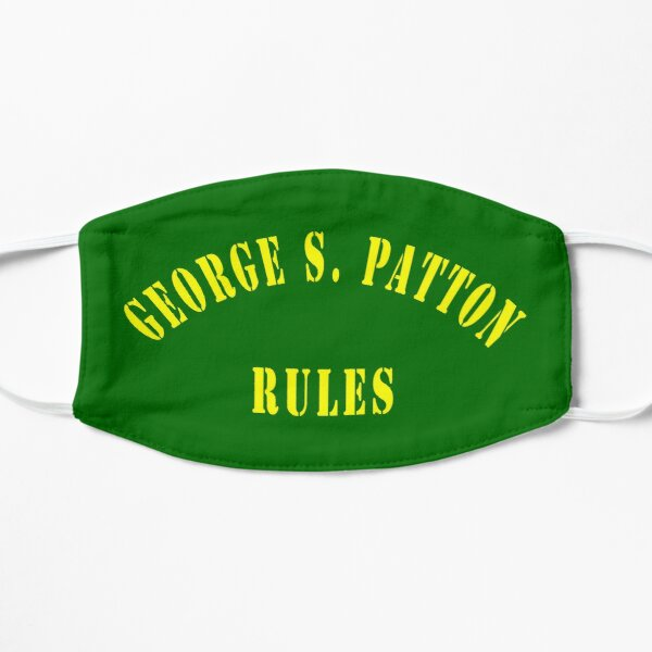 George S. Patton Rules Flat Mask