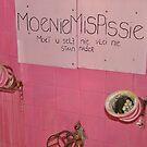 Moenie mis... by Karen01