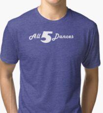 All 5 Dances Tri-blend T-Shirt