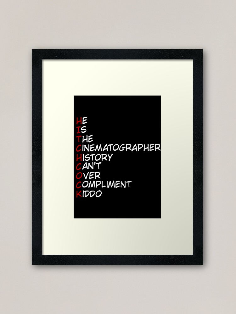 Alternate view of Hitchock: The Director No Person Can Replace Framed Art Print