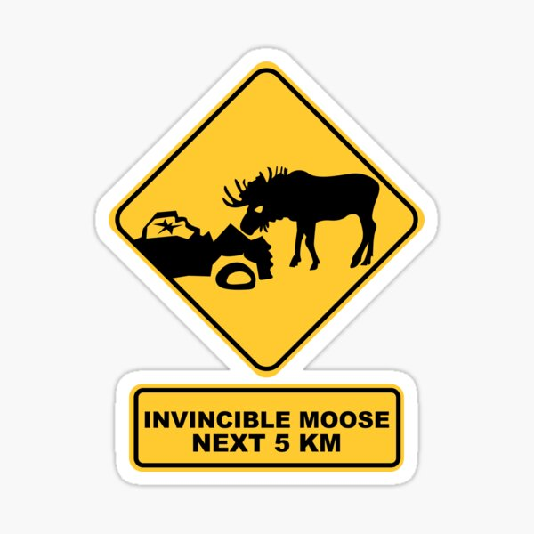 Yield for Moose Sticker