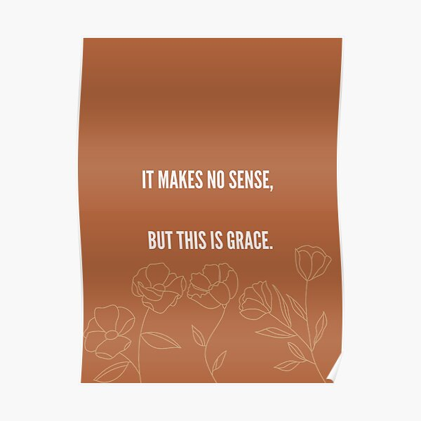 This Is Grace Print Poster
