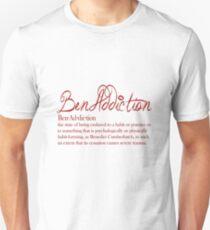 Benaddiction T-Shirt