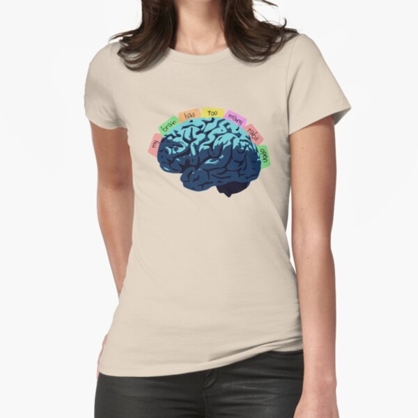 My Brain Has Too Many Tabs Open Fitted T-Shirt