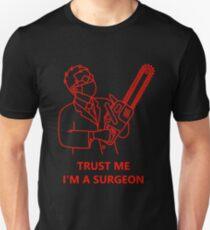 Trust me, I'm a surgeon T-Shirt