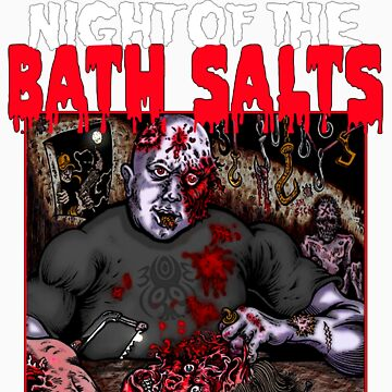 NIGHT OF THE BATH SALTS by bruze
