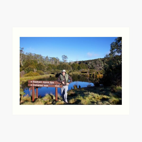 Beautiful Tasmania - Yours truly by the pond Art Print
