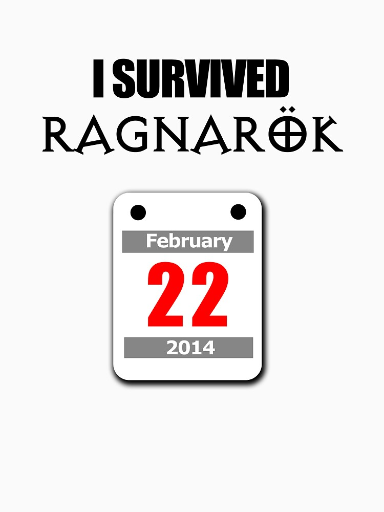 I Survived Ragnarök 22 February 2014 by jezkemp