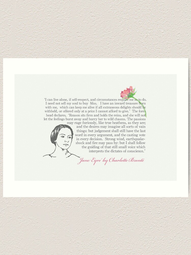 Jane Eyre Quote I Can Live Alone Art Print