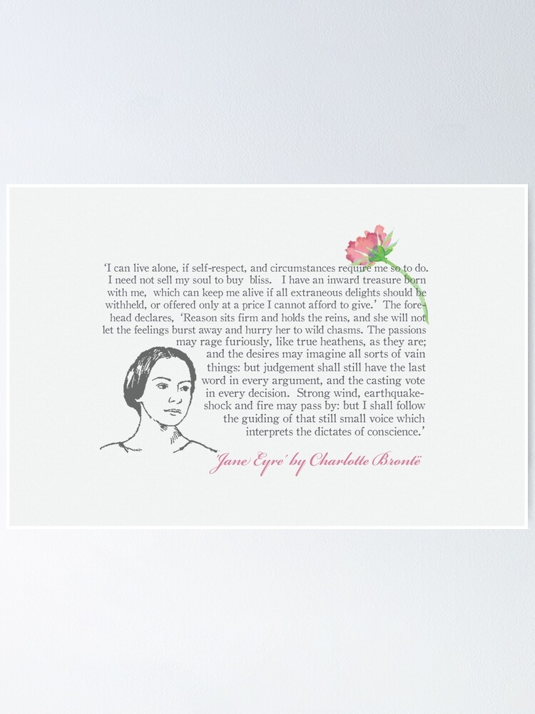 Jane Eyre Quote I Can Live Alone Poster By Bookishwhimsy Redbubble
