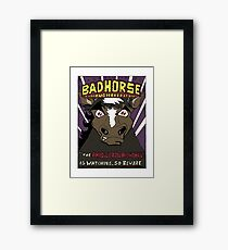 BAD HORSE Framed Print