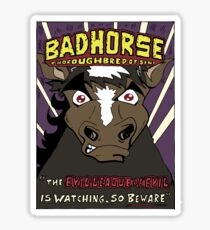 BAD HORSE Sticker