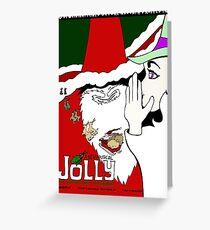 JOLLY Greeting Card