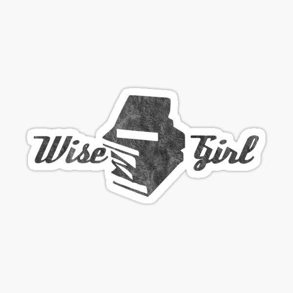 Wise Girl Sticker