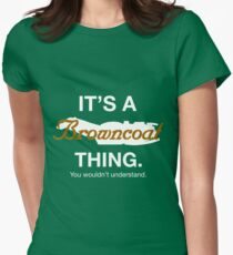 Its a Browncoat thing. Womens Fitted T-Shirt