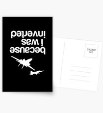 """""""Because I was inverted"""", Top Gun inspired - WHITE VERSION Postcards"""