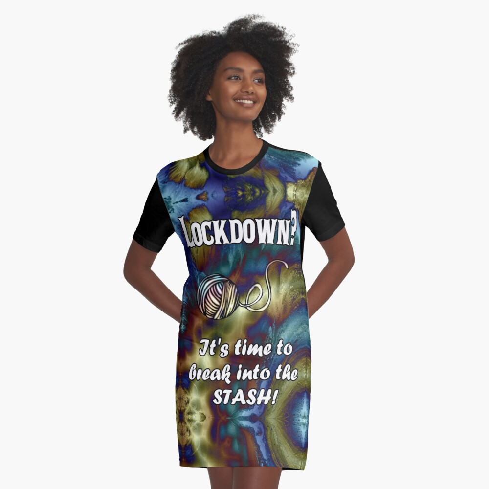 Break Into Your Yarn Stash Graphic T-Shirt Dress