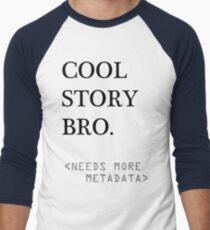 Metadata matters Men's Baseball ¾ T-Shirt