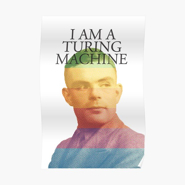 I am a Turing Machine Poster