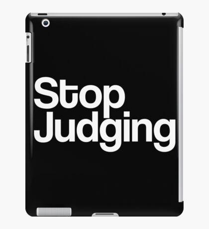 Stop Judging black and white iPad Case/Skin