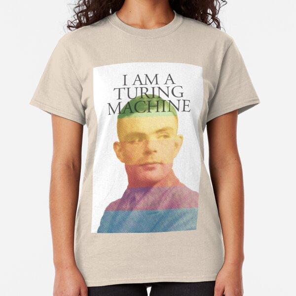 I am a Turing Machine Classic T-Shirt