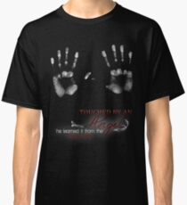 TOUCHED BY AN ANGEL - HE LEARNED IT FROM THE PIZZA MAN Classic T-Shirt