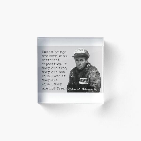 Solzhenitsyn on freedom Acrylic Block