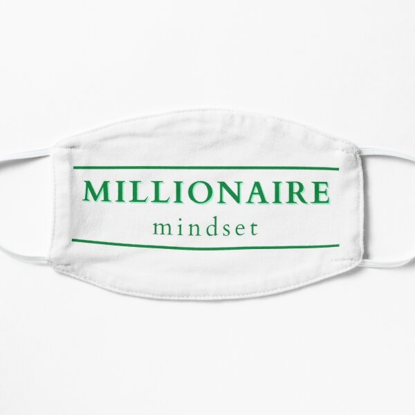 Do you have a Millionaire Mindset - Striving for Millions Small Mask