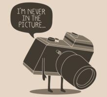 Never in the Picture   Unisex T-Shirt