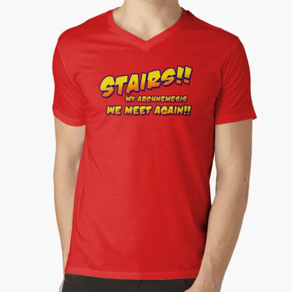 Stairs!! My archnemesis, we meet again!! V-Neck T-Shirt