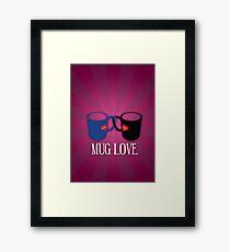 Mug Love Framed Print