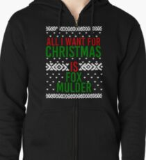 All I Want For Christmas (Fox Mulder) Zipped Hoodie