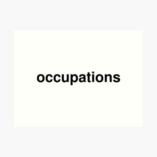 occupations Art Print
