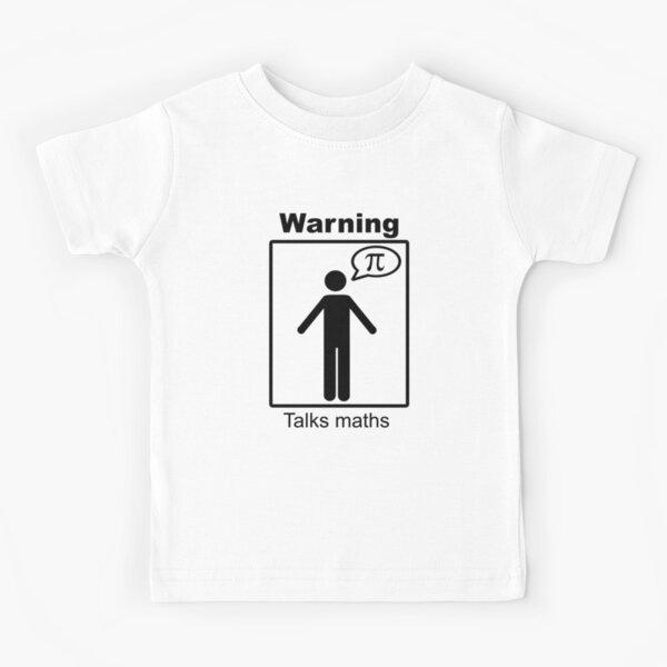 Talks maths (trousers) Kids T-Shirt