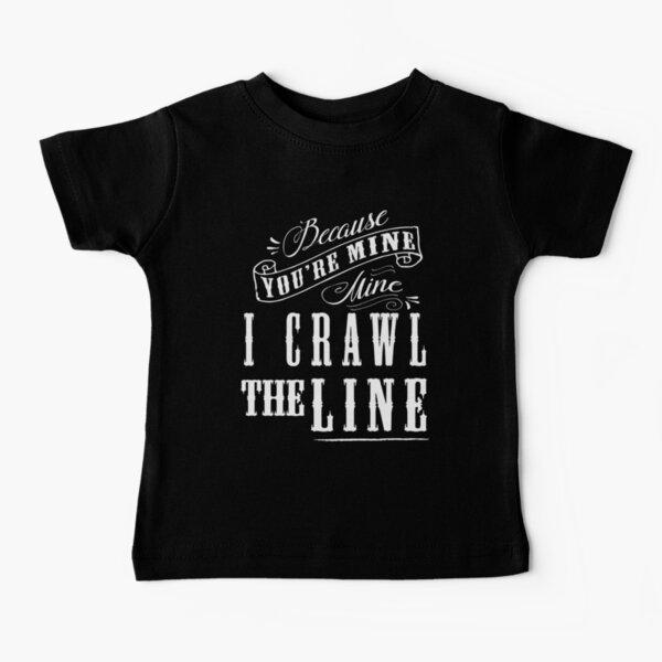 I Crawl The Line, Baby Onesie Baby T-Shirt