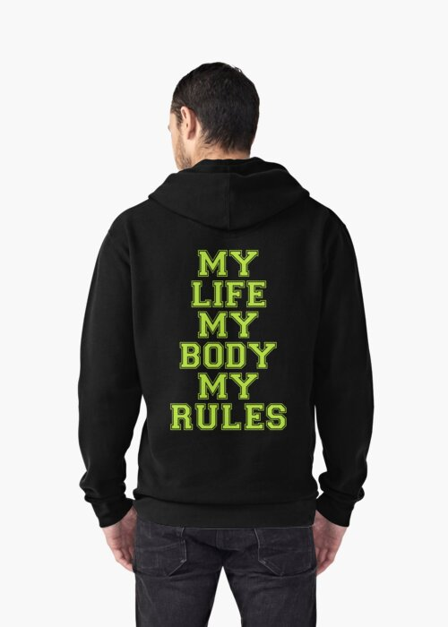 My Life My Body My Rules (Green) by dreamorlive