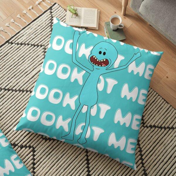 Mr meeseeks Look at me Floor Pillow