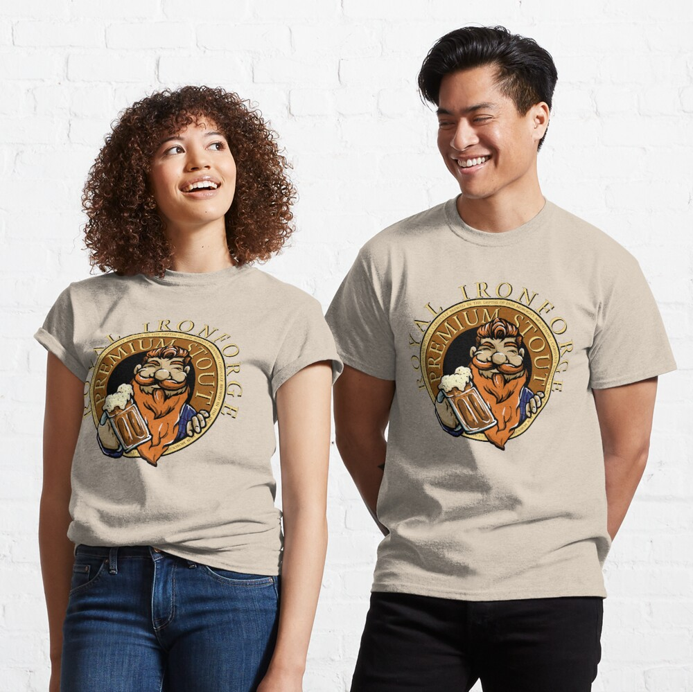 Royal Ironforge Premium Stout Classic T-Shirt