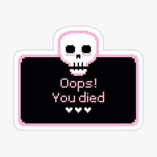 Goth Oops! You died Cute Sticker Sticker