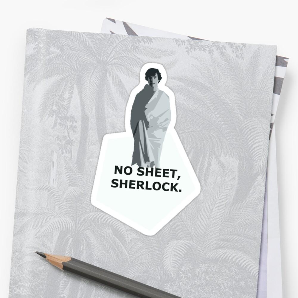 No sheet, Sherlock by SallySparrowFTW