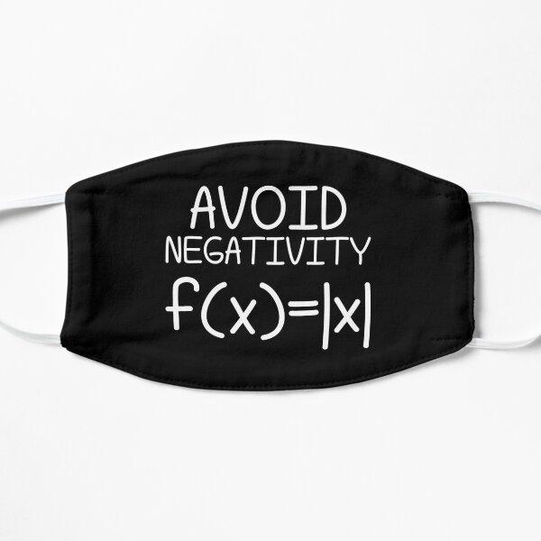 Avoid Negativity Math Equation Funny Teacher Gift Flat Mask